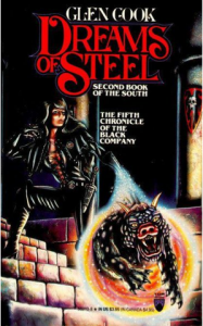 Dreams of Steel by Glen Cook